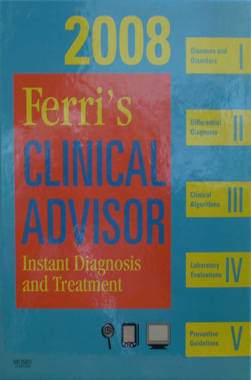 Ferri's Clinical AdvisorInstant Diagnosis and Treatment