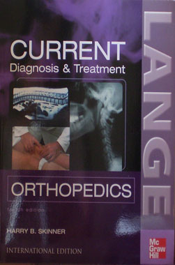 Current Diagnosis & Treatment Orthopedics 4th. Edition