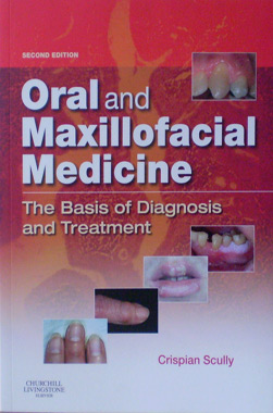 Oral and Maxillofacial Medicine 2nd. Edition