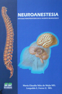 Neuroanestesia, Enfoque Perioperatorio en el Paciente Neurologico