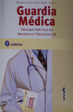 Guardia Medica, Enfoque Practico de Urgencias y Emergencias