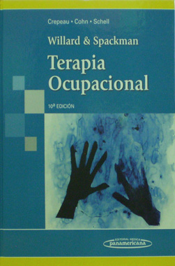 Willard & Spackman Terapia Ocupacional 10a. Ed.