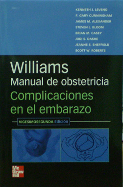 Williams Manual de Obstetricia Complicaciones en el Embarazo 22a. Ed.