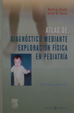 Atlas de Diagnostico Mediante Exploracion Fisica en Pediatria 5a. Edicion