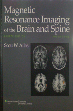 Magnetic Resonance Imaging of the Brain and Spine, 4th. Edition. 2-Vol.