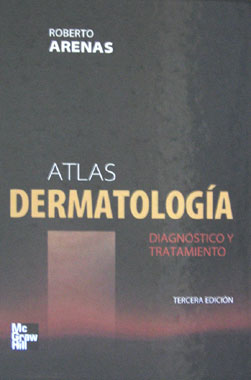 Atlas de Dermatologia Diagnostico y Tratamiento