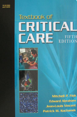 Textbook of Critical Care 5th. Edition