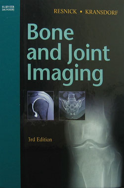 Bone and Joint Imaging, 3rd. Edition.