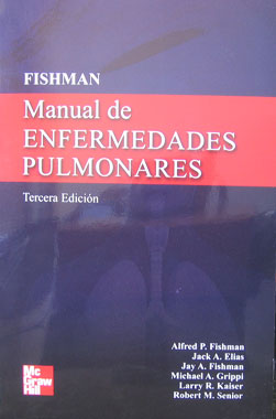 Manual de Enfermedades Pulmonares, 3a. Edicion.