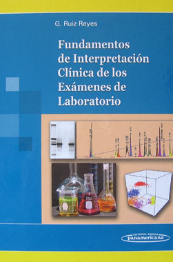 Fundamentos de Interpretacion Clinica de los Examenes de Laboratorio