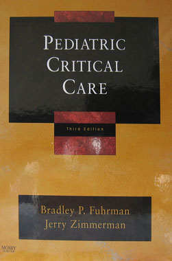Pediatric Critical Care, 3rd. Edition.