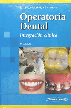 Operatoria Dental, Integracion Clinica, 4a. Edicion.