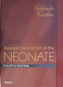 Assisted Ventilation of the Neonate. 4th. Edition